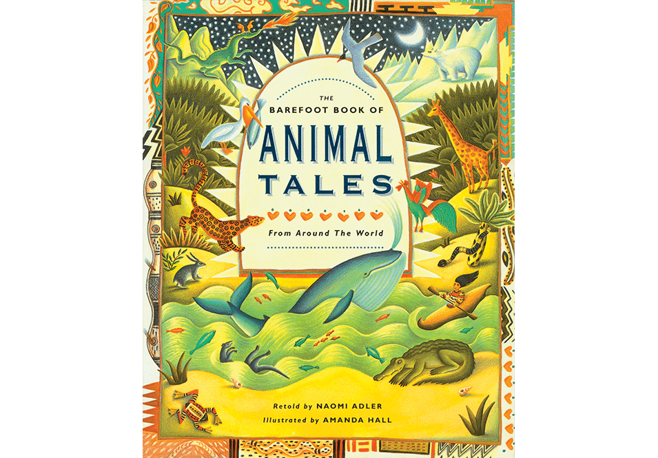 'The Barefoot Book of Animal Tales book cover'