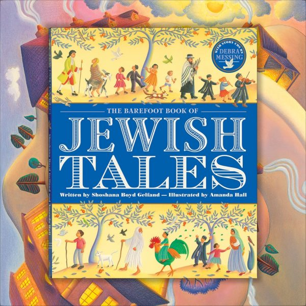 Cover illustration for The Barefoot Book of Jewish Tales