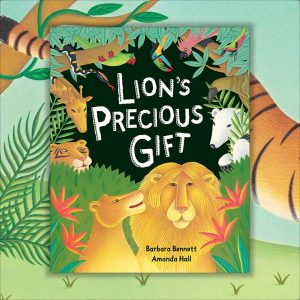 Cover for Lions Precious Gift. 'Lion and the other animals'