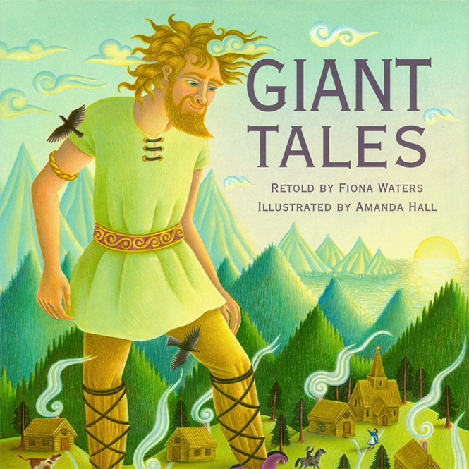 Beautifully Illustrated Children's Books Giant Tales cover